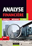 Analyse Financi�re - Concepts et m�thodes - Dunod 2011