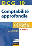 DCG 10 - Comptabilit approfondie - 3e dition - Corrigs du manuel