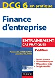 DCG 6 - Finance d'entreprise - 3e dition - Entranement, cas pratiques