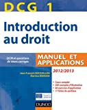 DCG 1 - Introduction au droit - Manuel et applications - Dunod 2012/2013