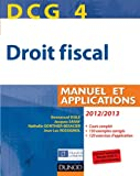 DCG 4 - Droit fiscal  - Manuel et Applications - Dunod 2012/2013