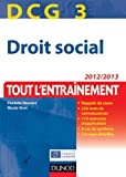 DCG 3 - Droit social - Tout l'entranement - Dunod 2012/2013