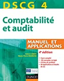 DSCG 4 - Comptabilit� et audit - Manuel et applications - Dunod 2012