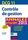 Russir le DCG 11 - Contrle de gestion - Annales + Entranement  l'preuve 2013