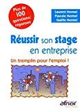 Russir son stage en entreprise : Un tremplin pour l'emploi ! - Afnor 2009