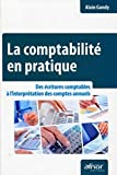 La comptabilit en pratique - AFNOR ditions 2011