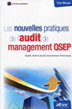 Les nouvelles pratiques de l'audit de management QSEP : (Qualit, Sant et scurit, Environnement, Performance) - Afnor 2013