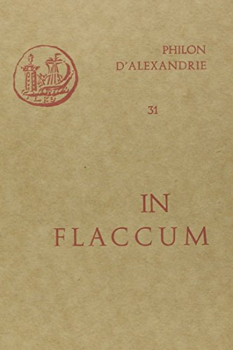 Oeuvres de Philon d'Alexandrie. In Flaccum, volume 31