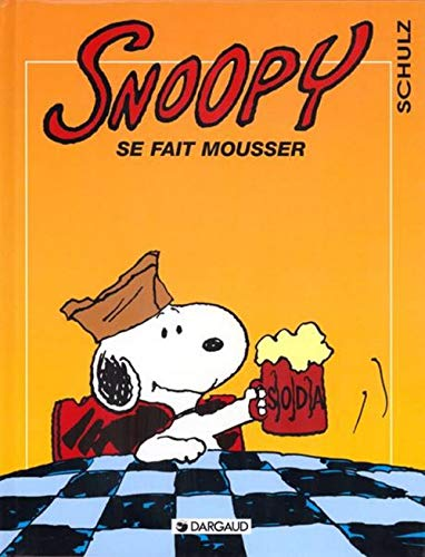 Snoopy, tome 26 : Snoopy se fait mousser