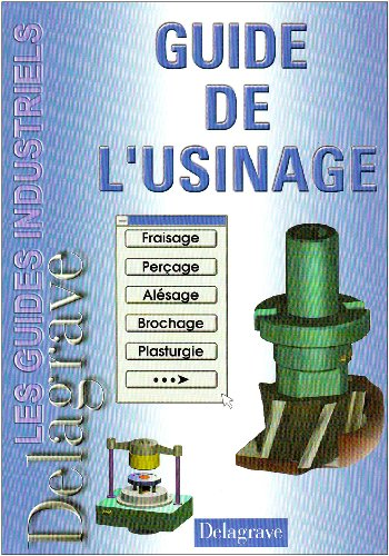 Guide de l'usinage