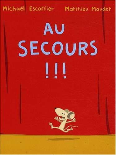 Au secours !!! par Michaël Escoffier