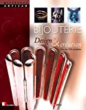 Bijouterie : design et cration = The Jeweller