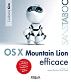 couverture du livre Mac OS X 10.8 Mountain Lion efficace