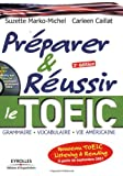 Prparer et russir le nouveau toeic