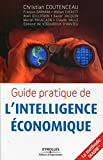 Guide pratique de l'intelligence �conomique - Eyrolles 2009