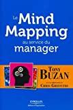 Le mind mapping au service du manager - Eyrolles 2011