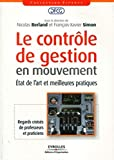 Le contrle de gestion en mouvement : Etat de l'art et meilleures pratiques - Eyrolles 2010