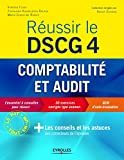 Russir le DSCG 4  - Comptabilit et audit - Fiches, exercices corrigs et QCM - Eyrolles 2012