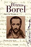 Couverture : Pétrus Borel, vocation poète maudit