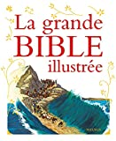 La grande bible illustrée (1CD audio)