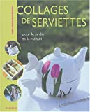 Collage de serviette fleurs et fruits, tome 2