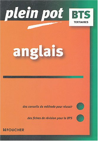 Anglais : BTS tertiaires (Ancienne Edition)