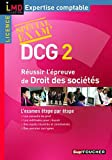 DCG 2 - Russir l'preuve de droit des socits - Spcial exam - Foucher 2010