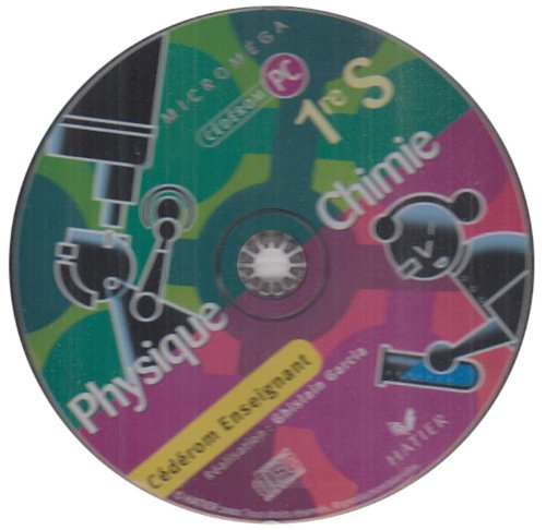 Physique Chimie 1e S : CD-ROM Enseignant