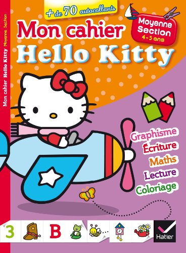 Mon cahier Hello Kitty Moyenne Section