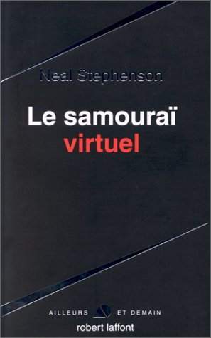 Snow Crash - Le Samourai Virtuel