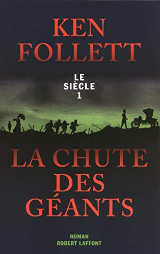 La Chute des géants (01) par Ken FOLLETT