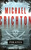 Michael Crichton (Auteur), Christine Bouchareine ( - Pirates