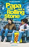 Couverture : Papa was not a Rolling Stone
