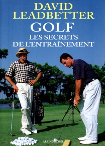 Golf : Les secrets de l'entra�nement