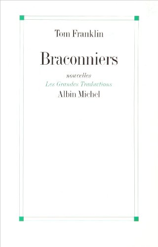Braconniers par Tom Franklin