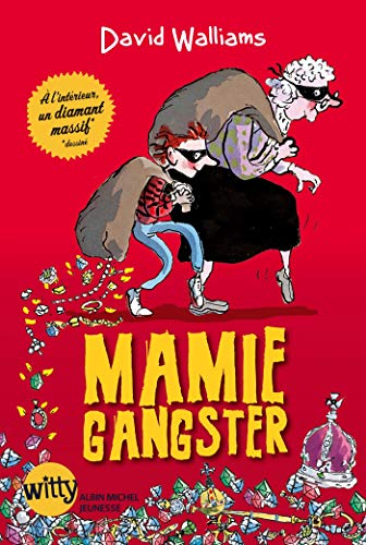 Mamie gangster par David Walliams