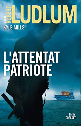 L'attentat patriote: thriller