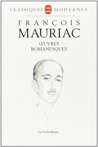 Oeuvres romanesques, 1911-1951