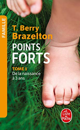 Download books Points forts, Tome 1: De la naissance a 3 ans