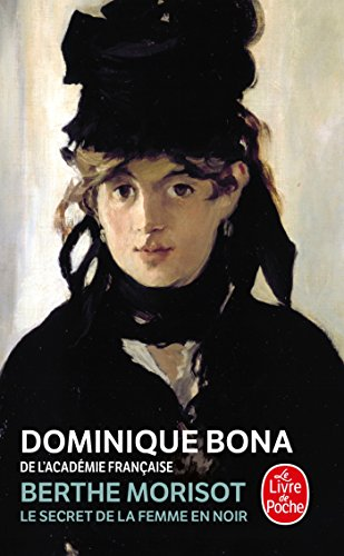 Berthe Morisot : Le Secret de la femme en noir