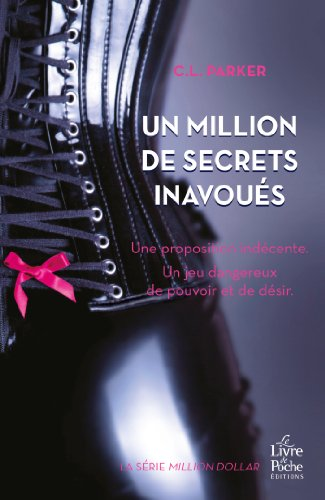 Un million de secrets inavoués par C.L. Parker