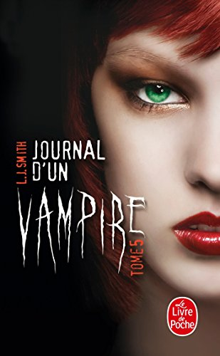Journal d'un vampire, Tome 5