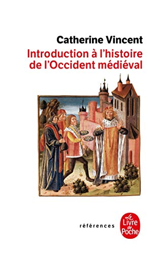 Introduction à l'histoire occidentale médievale
