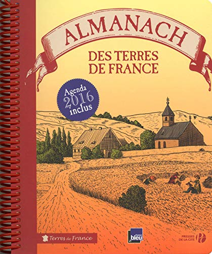 Almanach des Terres de France 2016 par COLLECTIF