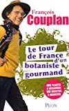 Couverture : Le tour de France d'un botaniste gourmand