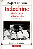 Couverture : Indochine, 1940-1955