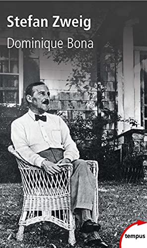 Stefan Zweig: Dominique BONA