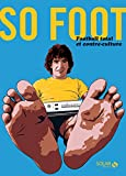Couverture : So Foot, Football total et contre-culture