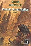 Couverture : Perdido Street Station