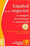 L'espagnol conomique et commercial - niveau B2  C2 - BMS - Langues pour tous
